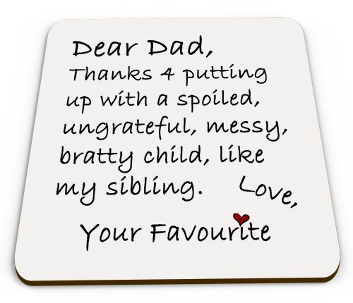 Dear Dad / Daddy Funny Glossy Mug Coaster